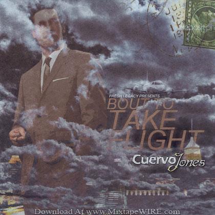 Cuervo_Jones_Bout_To_Take_Flight_Mixtape