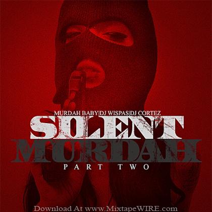 DJ_Wispas_DJ_Cortez_Silent_Murdah_Vol_2_Mixtape
