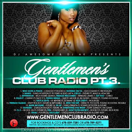 Dj_Awesome_Dj_AK _Gentlemen_Club_Radio_Pt_3_Mixtape