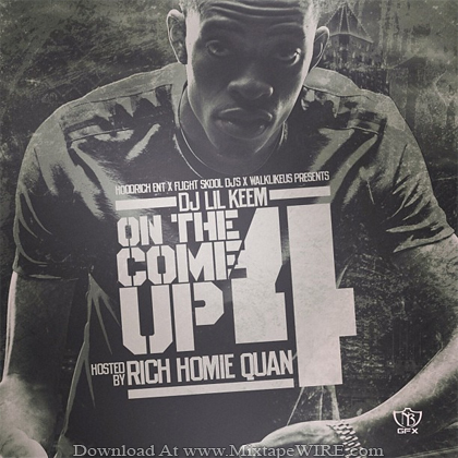 Dj_Lil_Keem_On_The_Come_Up_4_Mixtape_By_Rich_Homie_Quan