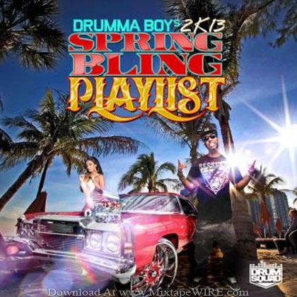 Drumma_Boy's_2K13_Spring_Bling_Playlist_Mixtape