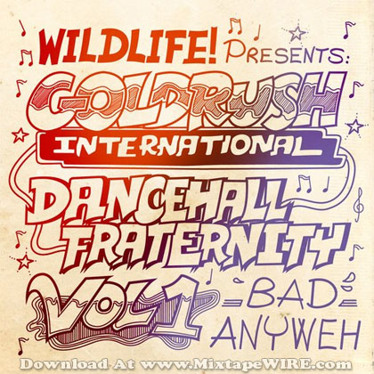 Goldrush_International_Dancehall_Fraternity_Mix