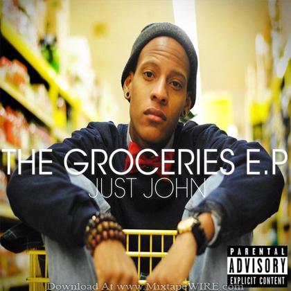 Just_John_The_Groceries_EP_Mixtape