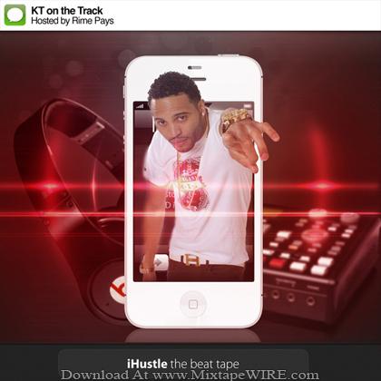 KT_ON_THE_TRACK_I_Hustle_The_Beat_Tape_Mixtape