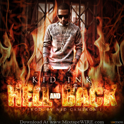 Kid_Ink_Hell_And_Back_Mixtape