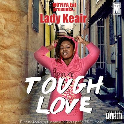 LADY_KEAIR_Tough_Love_Mixtape
