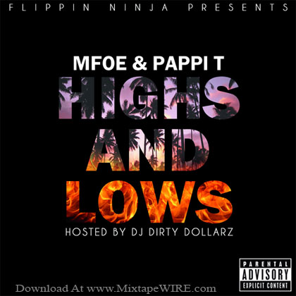 Mfoe_Papi_T_High's_Low's_Mixtape_DJ_Dirty_Dollarz
