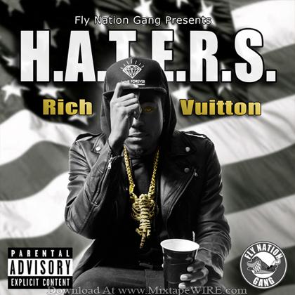 Rich_Vuitton_H.A.T.E.R