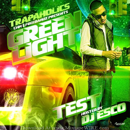 Test_Green_Light_Mixtape_Dj_Esco