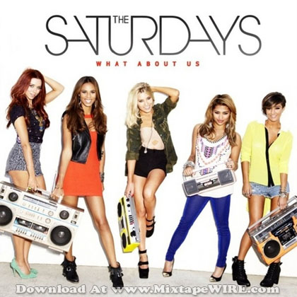 The_Saturdays_What_About_Us_Mixtape