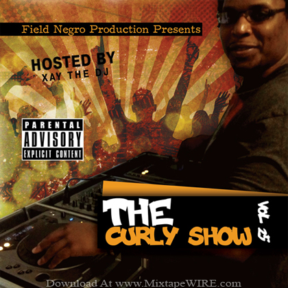 XAY_THE_DJ_The_Curly_Show_Vol_25_Mixtape_Lil_Wayne