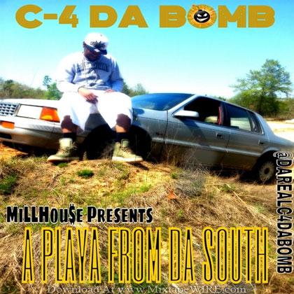 C-4-Da-Bomb-A-Playa-From-Da-South-Mixtape-Vante-Tha-DJ