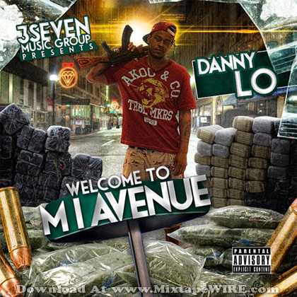 Danny_Lo_Welcome_To_Mi_Avenue_Mixtape