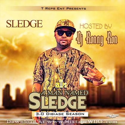 Dj-Ronny-Ron-A-Man-Named-Sledge-3.0-Dibiase-Season-Mixtape