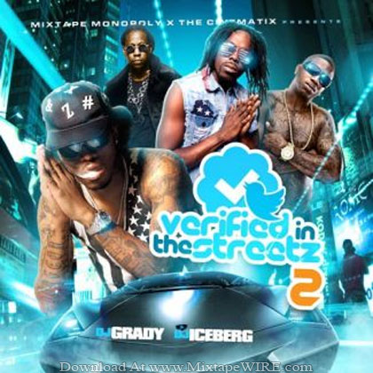 Dj_Grady_Dj_Iceberg_Verified_In_The_Streetz_2_Mixtape