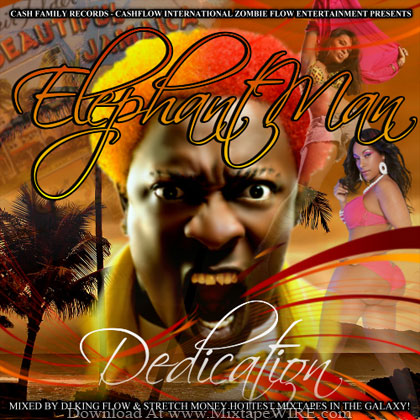Elephant-Man-Dedication-Mixtape-By-DJ-King-Flow-Stretch-Money