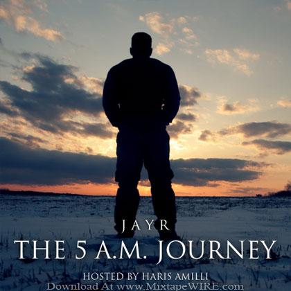 JayR_The_5_AM_Journey_Mixtape_Haris_Amilli