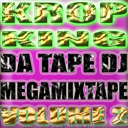 Krop-King-Da-tape-Dj-Megamixtape-Volume2