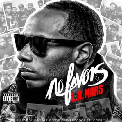 LA_MARS_No_Favors_Mixtape