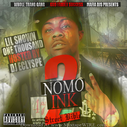 Lil-Shown-1000-Nomo-Ink-2-Mixtape