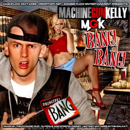 Machine-Gun-Kelly-MGK-Bang-Bang-Mixtape-By-Dj-Focuz