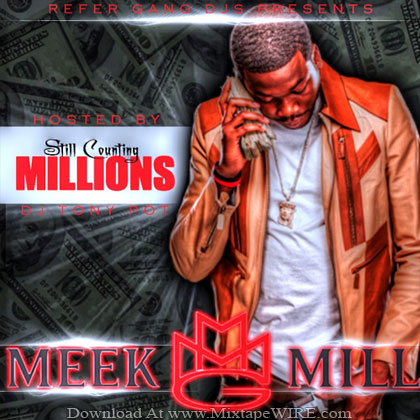 Meek_Mill_Still_Counting_Millions_Mixtape_Dj_Tony_Pot