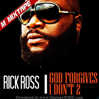 Rick-Ross-God-Forgives-I-Dont-2-Mixtape-By-DJ-The-M