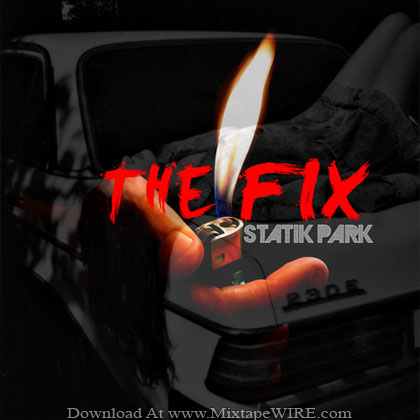 Statik_Park_The_Fix_Mixtape