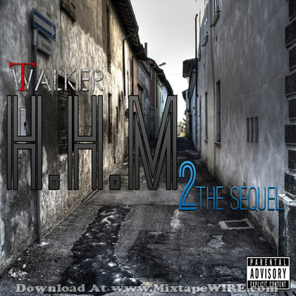 T_Walker_Hungry_Humble_Motivated_2_The_Sequel_Mixtape