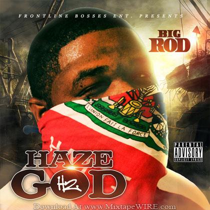 Big-Rod-Hazegod-2-Mixtape