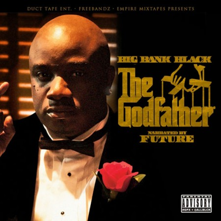 Big_Bank_Black_-_The_Godfather