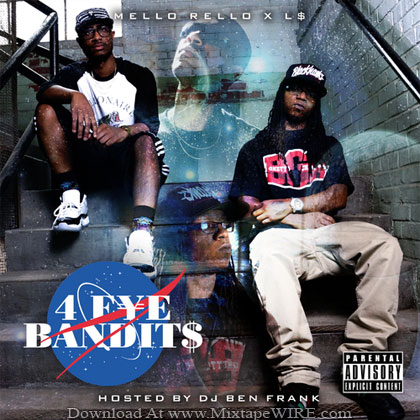 Mello-Roll-L$-4-Eye-Bandits-Mixtape-By-DJ-Ben-Frank