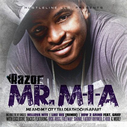 Razor-Mr-M-I-A-Me-My-City-Mixtape