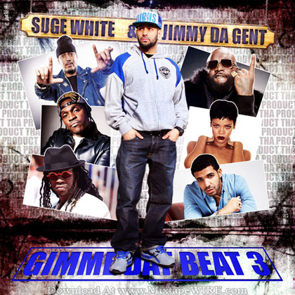 Suge-White-Jimmy-Da-Gent-Gimme-Dat-Beat-Pt-3-Mixtape