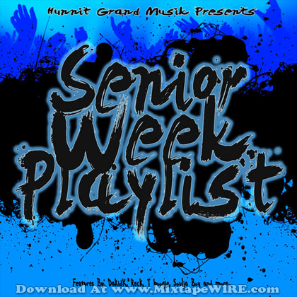 the-senior-week-playlist