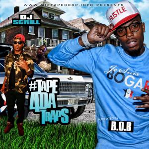 DJ-ScrillB.o.B-Tape4DaTraps