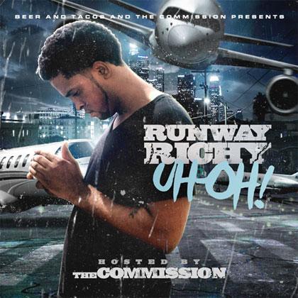 runway-richy-uh-oh-mixtape-cover