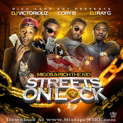 Migos-&-Rich-The-Kid-Streets-On-Lock