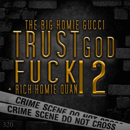gucci-mane-trust-god-fuck-12-mixtape