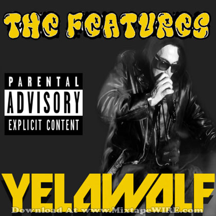 yelawolf-the-features