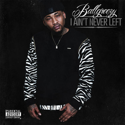 ballgreezy-i-never-left