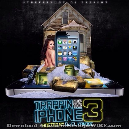 Trappin-Of-The-IPhone-Vol-3