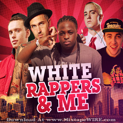 White-Rappers-and-me