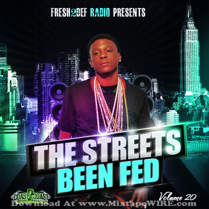 The-Streets-Been-Fed-20