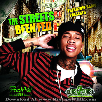 The-Streets-Been-Fed