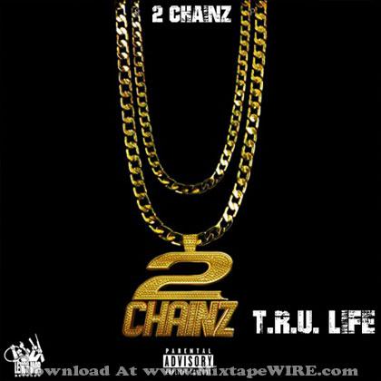 2-chainz-tru-life