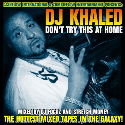 Dj-Khaled-Dont-Try-This-At-Home