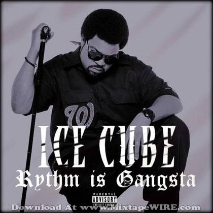 Ice-Cube-Rythm-Is-Gangsta