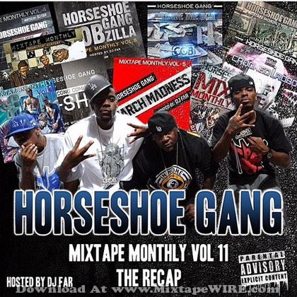 Horseshoe-Gange-Mixtape-Monthly-Vol-11-The-Recap