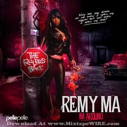 Remy-Ma-Im-Around